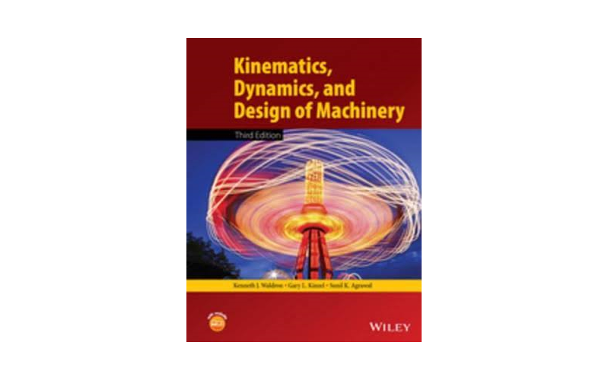 Book: Kinematics, Dynamics, and Design of Machinery
